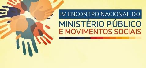 OSB participa de 4º Encontro Nacional Ministério Público e Movimentos Sociais