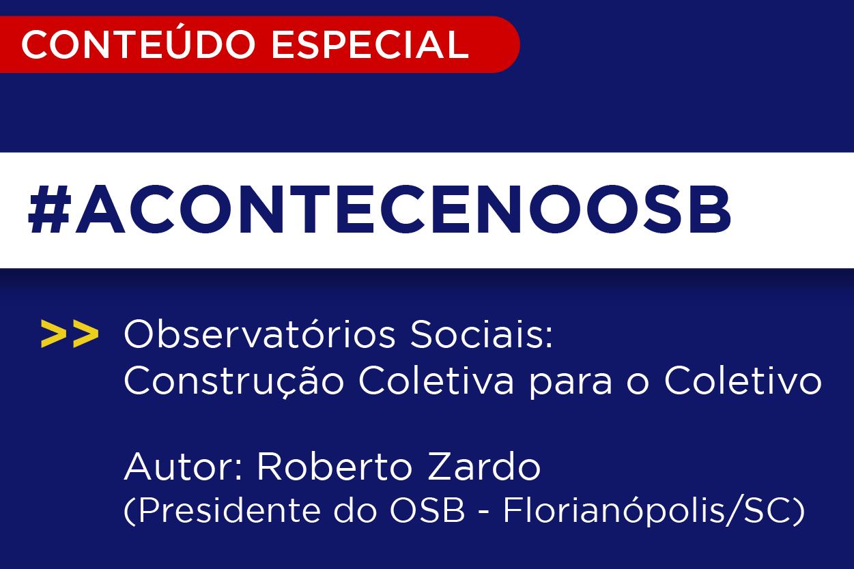 Observatórios Sociais: construção coletiva para o coletivo